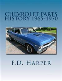 Chevrolet Parts History 1965-1970