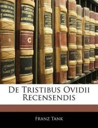 De Tristibus Ovidii Recensendis