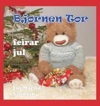 Bjørnen Tor Feirar Jul