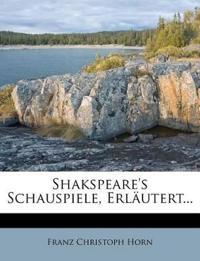 Shakspeare's Schauspiele, Erläutert...