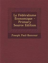 Le Fédéralisme Économique
