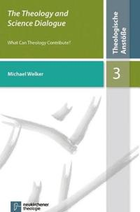 The Theology and Science Dialogue