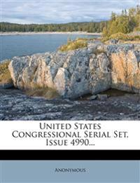 United States Congressional Serial Set, Issue 4990...