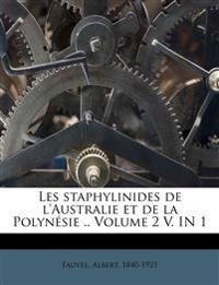 Les staphylinides de l'Australie et de la Polynésie .. Volume 2 V. IN 1