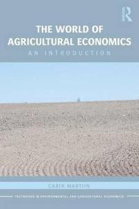 The World of Agricultural Economics