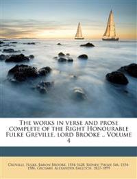 The works in verse and prose complete of the Right Honourable Fulke Greville, lord Brooke .. Volume 4