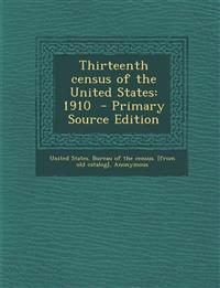 Thirteenth Census of the United States: 1910