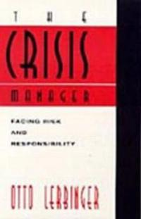 The Crisis Manager