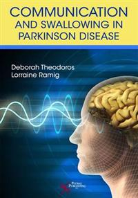 Communication and Swallowing Disorders in Parkinson's Disease