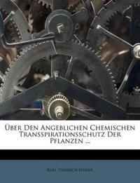 Über Den Angeblichen Chemischen Transspirationsschutz Der Pflanzen ...