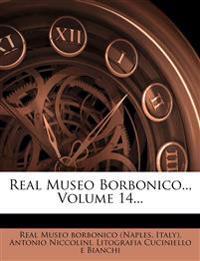 Real Museo Borbonico.., Volume 14...