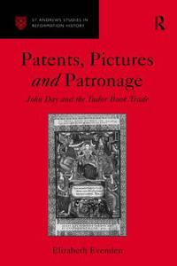 Patents, Pictures and Patronage