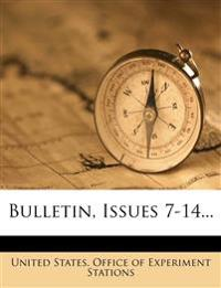 Bulletin, Issues 7-14...