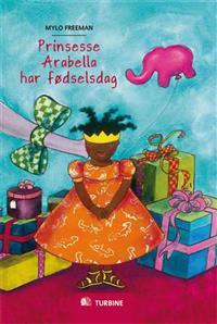 Prinsesse Arabella har fødselsdag