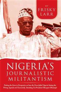 Nigeria's Journalistic Militantism