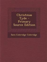 Christmas Tyde - Primary Source Edition