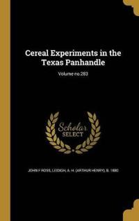 CEREAL EXPERIMENTS IN THE TEXA