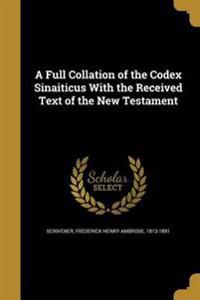 FULL COLLATION OF THE CODEX SI