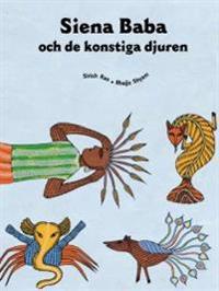 Siena Baba och de konstiga djuren