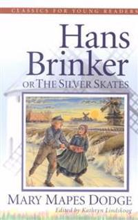 Hans Brinker, the Silver Skates