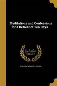 MEDITATIONS & CONFESSIONS FOR