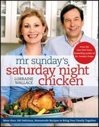 Mr. Sunday's Saturday Night Chicken