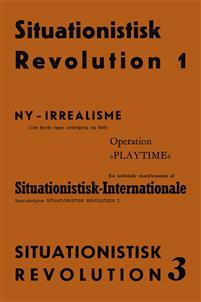 Situationistisk revolution 1-3