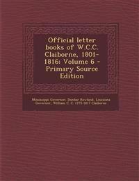 Official letter books of W.C.C. Claiborne, 1801-1816; Volume 6