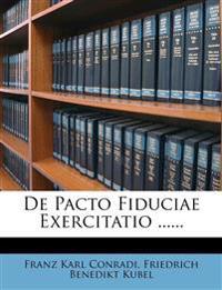 De Pacto Fiduciae Exercitatio ......