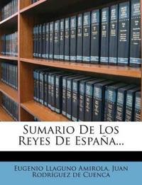 Sumario De Los Reyes De España...
