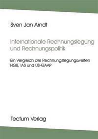 Internationale Rechnungslegung Und Rechnungslegungspolitik