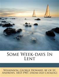Some Week-days In Lent