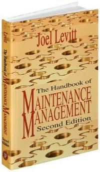 The Handbook of Maintenance Management