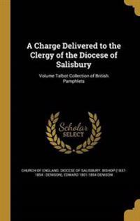 CHARGE DELIVERED TO THE CLERGY