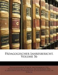 Pädagogischer Jahresbericht von 1903. Sechsundfünfzigster Jahrgang.