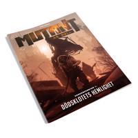 Mutant : år noll. Zonkompendium 1, Dödsklotets hemlighet