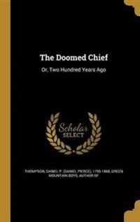 DOOMED CHIEF