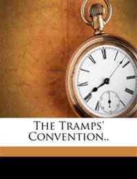The Tramps' Convention..