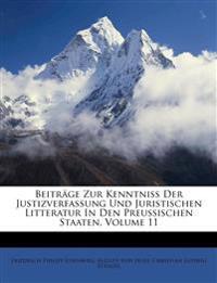 Beiträge zur Kenntniß der Justizverfassung und Juristischen Litteratur in den preussischen Staaten, Elfter Band