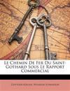 Le Chemin De Fer Du Saint-Gothard Sous Le Rapport Commercial