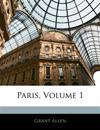 Paris, Volume 1