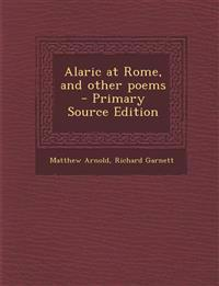Alaric at Rome, and other poems