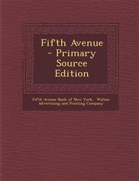 Fifth Avenue - Primary Source Edition