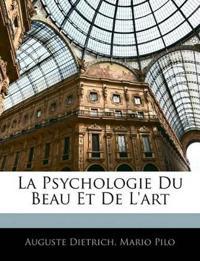 La Psychologie Du Beau Et De L'art
