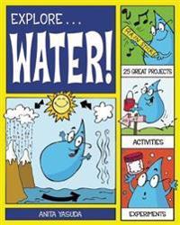 Explore Water!