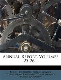 Annual Report, Volumes 25-26...