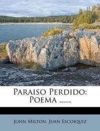 Paraiso Perdido: Poema ......