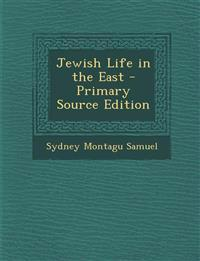 Jewish Life in the East