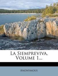 La Siempreviva, Volume 1...