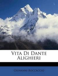 Vita Di Dante Alighieri